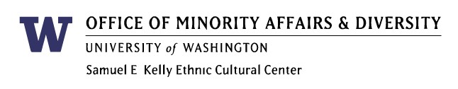 Office of Minority Affairs & Diversity logo; University of Washington, Samuel E Kelly Ethnic Cultural Center